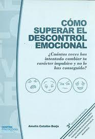 Como superar el descontrol emocional